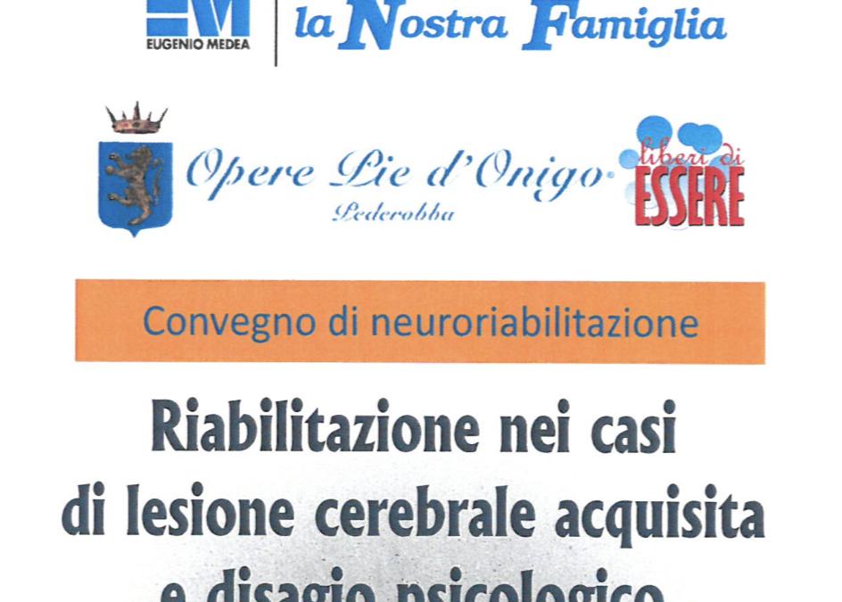 24/11/17 – RIABILITAZIONE NEI CASI DI CEREBROLESIONE ACQUISITA E DISAGIO PSICOLOGICO