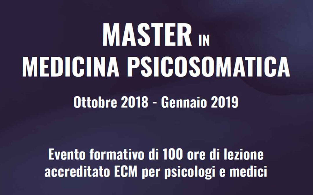 OTT 2018-GEN 2019 – MASTER IN MEDICINA PSICOSOMATICA