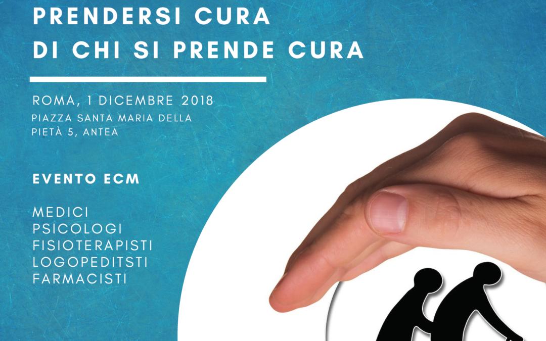 1/12/18 – PRENDERSI CURA DI CHI SI PRENDE CURA